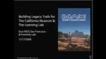 Building Legacy Trails for the California Museum