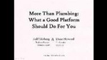 More Than Plumbing: What a Good Platform Should Do for You