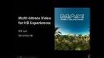 Multibitrate Video for HD Experiences by Will Law