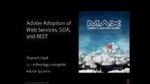 Adobe Adoption of Web Services, SOA, and REST