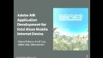 AIR App Development for Intel Atom Mobile Internet Devices