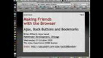 Making Friends with the Browser by Brian Dillard