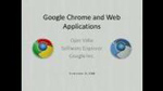 Google Chrome and Web Applications by Ojan Vafai