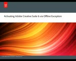 Activating Adobe Creative Suite 6 via Offline Exception