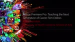Adobe Premiere Pro: Teaching the Next Generation of Career Film Editors-1