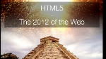 HTML5: The 2012 of the Web