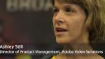 Ashley Still présente des strategies opérationnelles pour tirer profit des videos sur un large éventail d'écran et de terminaux